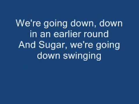 Spice reccomend Sugar were going down swinging by falloutboy lyrics