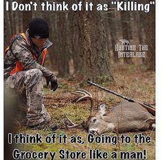 My fucking deer hunter