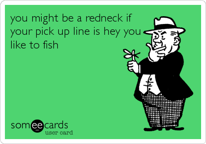 Boomer reccomend Fishing pick up lines